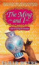 NEW The Ming and I (A Den of Antiquity Mystery) by Tamar Myers