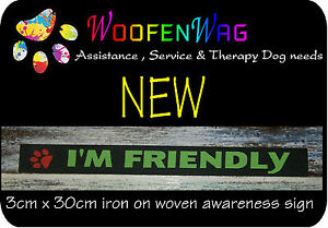 """NEW ! 1 assistance dog  & K9 WOVEN awareness  """"i'm friendly """" patche"""