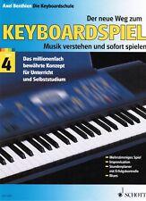 Keyboard Noten Schule : Der neue Weg zum Keyboardspiel 4 Axel BENTHIEN - B-WARE