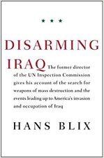 SIGNED First Edition Disarming Iraq by Hans Blix WMDs Hoax Bush Blair Iraq War