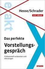 EXAKT - Das perfekte Vorstellungsgespräch, Hesse/Schrader, Taschenbuch, 2014