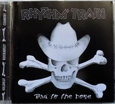 RHYTHM TRAIN bad to the bone - cd rockabilly hillbilly country