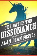 The Spellsinger Adventures: The Day of the Dissonance 3 by Alan Dean Foster...