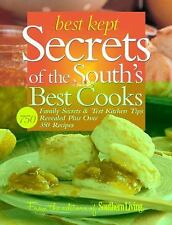 Best Kept Secrets of the South's Best Cooks : Family Secrets and Test Kitchen Ti
