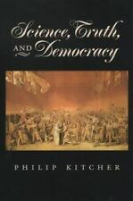 Science, Truth, and Democracy Oxford Studies in the Philosophy of Science