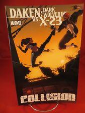 DAKEN DARK WOLVERINE X-23 COLLISION TP TPB $19.99srp Daniel Way Weapon X NEW
