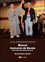 Karate Shorinji-ryu Renshinkan. Ediz. spagnola  di Sandro Naletto,  2016 - ER