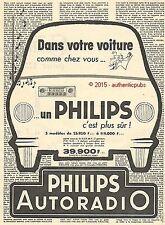 PUBLICITE PHILIPS AUTORADIO POSTE RADIO POUR AUTO VOITURE DE 1958 FRENCH AD