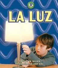 La Luz/Light (Libros De Energia Para Madrugadores/Early Bird Energy)-ExLibrary