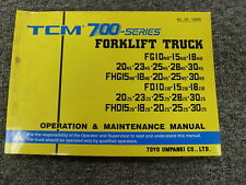 TCM 700 Series FG FHG FD FHD Forklift Owner Operator & Maintenance Manual Book