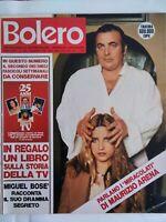 Bolero1663 Miguel Bosè Minnelli Kabir Bedi Moro Dean Sandrelli Minoprio Arena