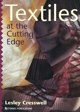 Textiles at the Cutting Edge by Lesley Cresswell New Paperback Book