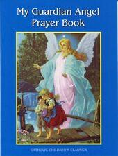 MY GUARDIAN ANGEL PRAYER BOOK by Aquinas kids ~ Catholic Childrens Classics