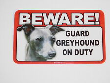 Beware! Guard Dog On Duty Sign - Greyhound