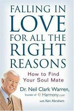 Falling in Love for All the Right Reasons: How to Find Your Soul Mate, Warren, N