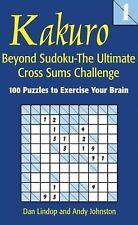 Kakuro 1: Beyond Sudoku ? The Ultimate C