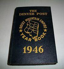 VINTAGE 1946 THE DENVER POST ROCKY MOUNTAIN EMPIRE COLORADO YEAR BOOK