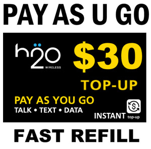 $30 H2O PAY GO or $30 PREPAID REFILL FAST DIRECT ONLINE > TRUSTED USA DEALER <