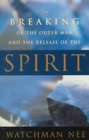 THE BREAKING OF THE OUTER MAN AND THE RELEASE OF THE SPIRIT - NEW PAPERBACK BOOK