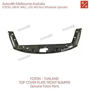 Genuine FOTON Parts TUNLAND Top Cover Plate Front Bumper P1531010025A0