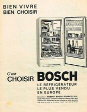 PUBLICITE ADVERTISING   1962   BOSCH   le réfrigérateur le plus vendu en Europe