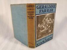 Photo Drama Edition ~ Carmen ~ Geraldine Farrar ~ 1915 Antique Hardcover Book