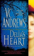 Delia's Heart (The Delia Series), V.C. Andrews, Good Condition, Book