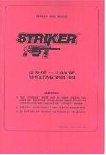 STRIKER 12 Shot 12 Guage Revolving Shotgun Owners Manual Handbook