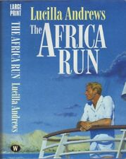 The Africa Run - Lucilla Andrews - Good Cond - Hardcover,large print.ex-LibrarY