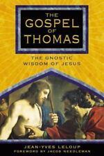 The Gospel of Thomas: The Gnostic Wisdom of Jesus, Leloup, Jean-Yves