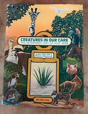 Creatures In Our Care Veterinary Uses of Aloe Vera HC Coats & Holland 1985
