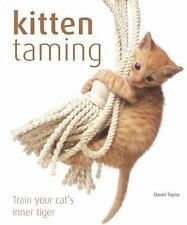 Kitten Taming: Train Your Cat's Inner Tiger