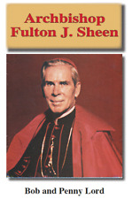 Archbishop Fulton J. Sheen Pamphlet/Minibook, by Bob and Penny Lord