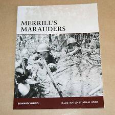 Merrill's Marauders    by Edward Young    WWII Burma, China, India