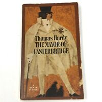 Vtg 1962 The Mayor of Casterbridge Thomas Hardy Signet PB First Printing VG+