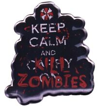 """Resident Evil Keep Calm and Kill Zombies 1"""" Tall Enamel Metal Pin"""