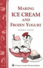 Making Homemade Ice Cream and Frozen Yogurt book~Ingredients-Equipment-Recipes
