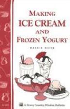 Making Homemade Ice Cream and Frozen Yogurt book~Ingredients-Equipment-Recipes