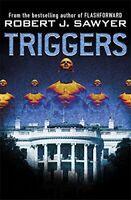 Triggers by Sawyer, Robert J. Book The Fast Free Shipping