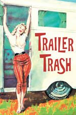 Trailer Trash Woman Outside RV Camper Funny Plastic Sign Plastic Sign - 12x18