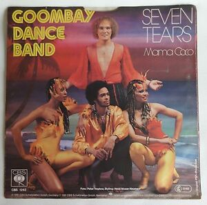 "GOOMBAY DANCE BAND Seven tears & Mama Coco 7"" SINGLE VINYL 45RPM 1981 cbs 1242"