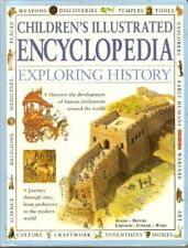 Children's Illustrated Encyclopedia: Exploring History,Simon Adams Philip Brook