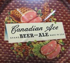 Old CANADIAN ACE BEER And ALE 'HAM & HAMSTEAKS' Advert Tin Tip Tray made in USA