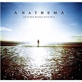 We're Here Because We're Here (Media Book Edition), Anathema, Audio CD, New, FRE