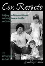 Con Respeto: Bridging the Distances Between Culturally Diverse Families and Scho