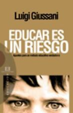 276.Educar Es Un Riesgo. Apuntes Metodo Educ.Verdadero. ENVÍO URGENTE (ESPAÑA)