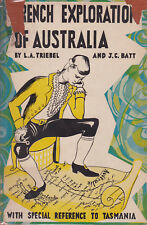 The french exploration of Australia, with a special reference to Tasmania