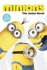 Minions : The Junior Novel by Universal Studios Staff and Sadie Chesterfield (2…