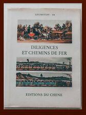 DILIGENCES ET CHEMINS DE FER - LOCOMOTION  / LE LIVRE D'OR DE L'ESTAMPE...
