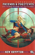 Supergirl: Friends & Fugitives by Greg Rucka & Jamal Ingle TPB 2010, DC Comics